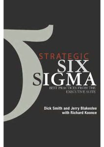 strategic-six-sigma-best-practices-from-the-executive-suite_dick-smith-and-jerry-blakeslee